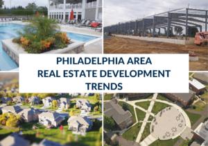 Philadelphia Area Real Estate Development Trends (2)